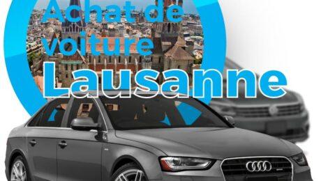 Vendez votre voiture Lausanne