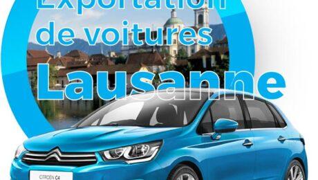 Exportation voitures Lausanne